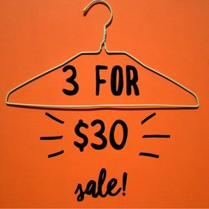 3 For $30 SALE